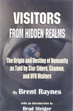 Visitors from Hidden Realms